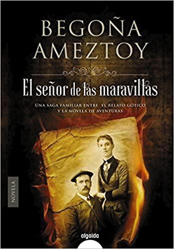 El señor de las maravillas - Novelas históricas